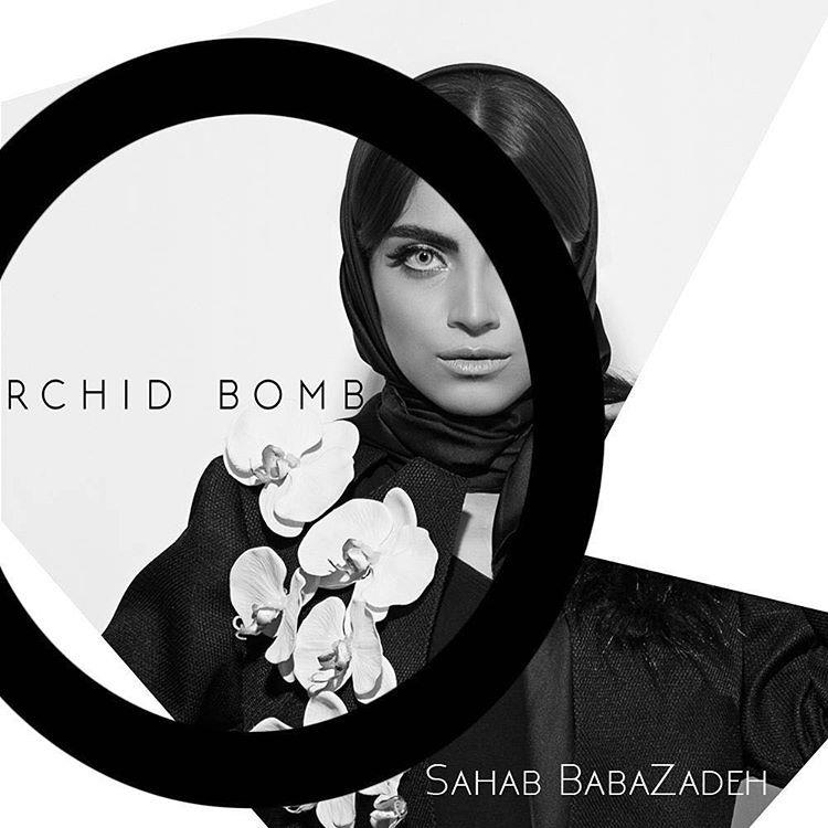 ORCHID BOMB | Sahab Babazadeh