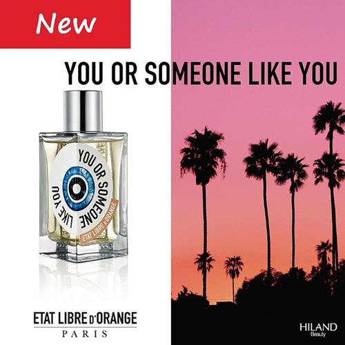 Etat Libre D'orange-You Or Som
